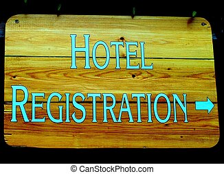 HOTEL REGISTRATION SIGN - A Hotel Registration sign with...