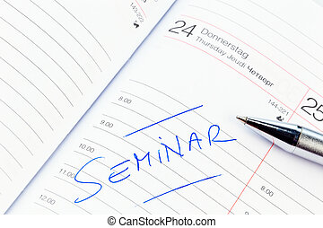 entry in calendar: seminar - an appointment is entered on a...