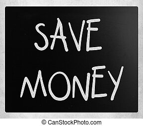 quot;Save moneyquot; handwritten with white chalk on a...