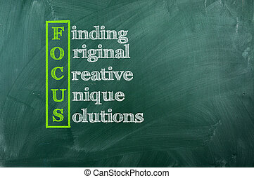 Focus acronym - Finding,Original,Creative,Unique,Solutions