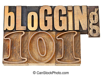 blogging 101 in wood type