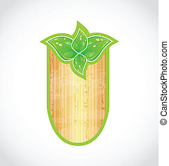 Wooden board with eco green leaves