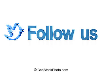 Blue bird and Follow Us word on white 3d render