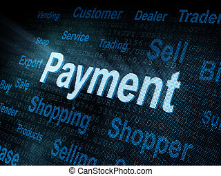 Pixeled word Payment on digital screen