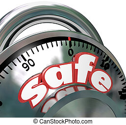 Safe Combination Lock Peace of Mind - The word Safe on a...