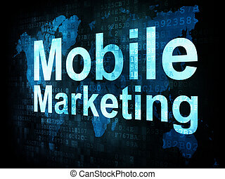 Marketing concept: pixelated words Mobile Marketing on...