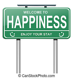 Happiness concept - Illustration depicting a green roadsign...
