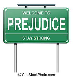 Prejudice concept. - Illustration depicting a green roadsign...
