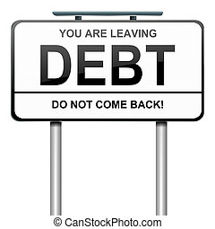 Debt concept - Illustration depicting a roadsign with a debt...