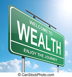 Wealth concept. - Illustration depicting a green roadsign...