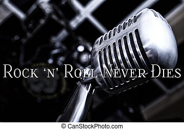 Rock n Roll never Dies - Vintage Microphone