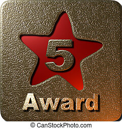 5 Star Award - A 3D 5 star award plaque with a red shiny...
