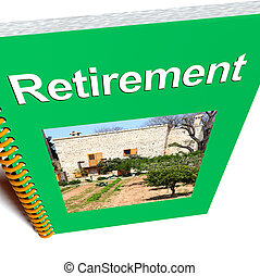 Retirement Book Shows Advice For Pensioners - Retirement...