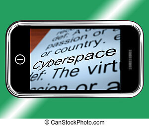 Cyberspace Definition On Mobile Phone Shows Internet Connection