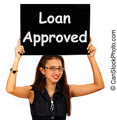Loan Approved Sign Shows Credit Agreement Ok - Loan Approved...
