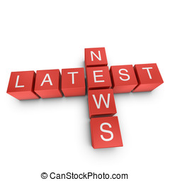 Latest news 3D crossword on white background - Latest news...