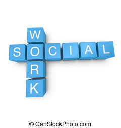 Social work 3D crossword on white background - Social work...
