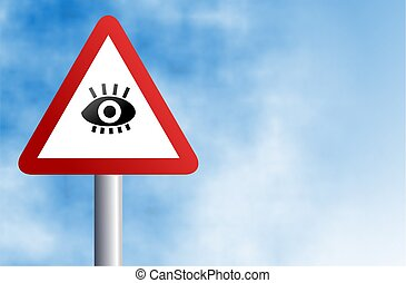 eye sign - traffic warning sign with an eye icon