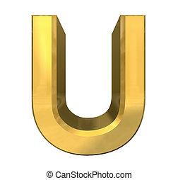 gold 3d letter U - 3d made