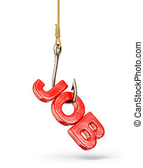 job iscription on a hook isolated background