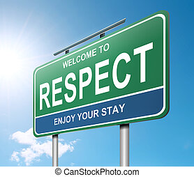Respect concept - Illustration depicting a roadsign with a...