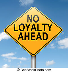 Loyalty concept - Illustration depicting a roadsign with a...