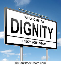 Dignity concept. - Illustration depicting a white roadsign...