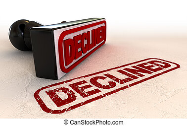 Declined Rubber Stamp - A black rubber stamp with a declined...