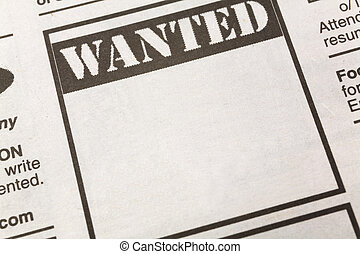 Wanted - newspaper Wanted ad, Employment concept