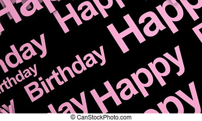 Looping Pink Happy Birthday - Happy Birthday Looping Text in...