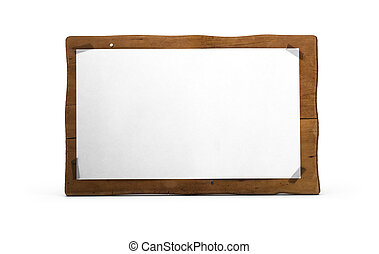 eco friendly wooden sign with blank paper fixed on it by using adhesive tape, there is some nails, white background