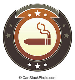 Cigar imperial button - Cigar or smoking permitted icon on...