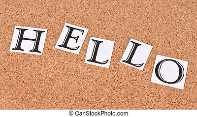Hello -text on cork-board
