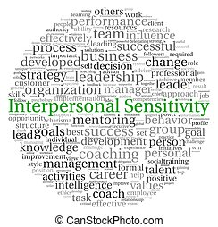 Interpersonal Sensitivity concept in word tag cloud on white...
