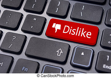 A dislike message on enter keyboard for anti social media...