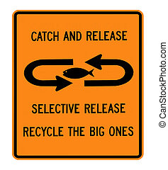 catch and release sign - Catch and release fishing sign