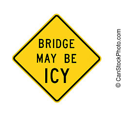 road sign - bridge may be icy, isolated
