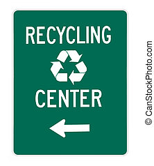 road sign - recycling center green