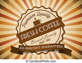 Vector grunge retro vintage background with coffee label
