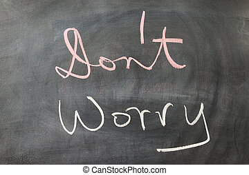 Don't, worry