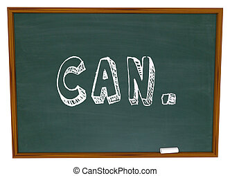 Can Chalk Word Confidence Writing Chalkboard - The word Can...