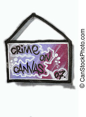 """grafitti sign """"crime on canvas"""" isolated on white"""