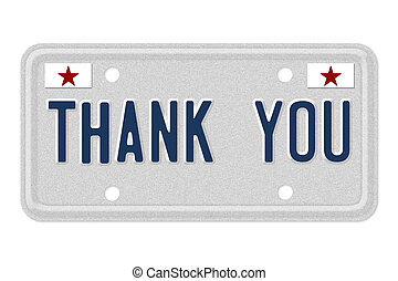 Thank you - The words Thank you on a gray license plate with...