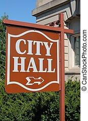 City Hall Sign - Sign in front of City Hall