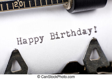 Happy Birthday - Typewriter close up shot, concept of Happy...