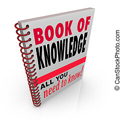 Book of Knowledge Learn Expertise Wisdom Intelligence - The...