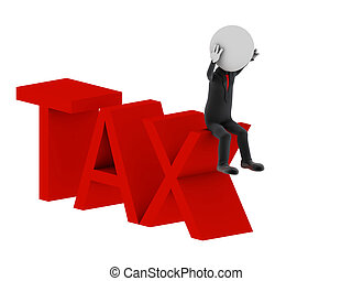 Tax. 3d illustration of human character.