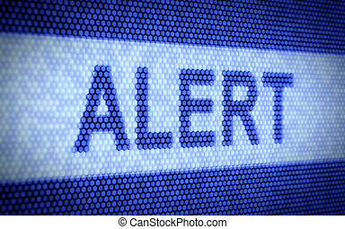 Alert text - 3d illustration of alert text on computer...