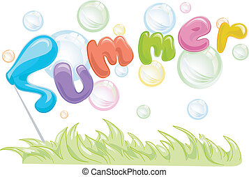 Summer Bubbles - Text Illustration Featuring the Word Summer...