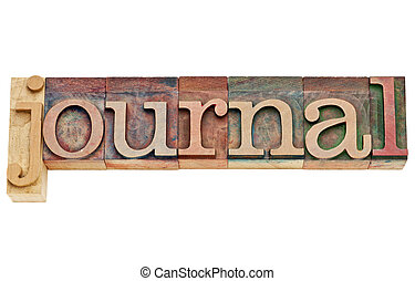 journal word in letterpress wood type - journal - isolated...